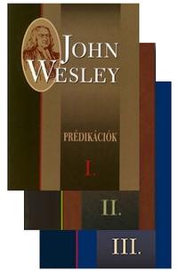 JOHN WESLEY PRÉDIKÁCIÓK
