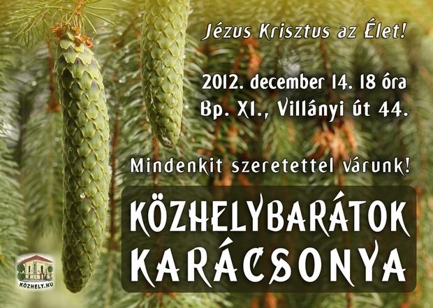 Közhelybarátok karácsonya sok zenével, verssel, teával, sütivel, szeretettel!