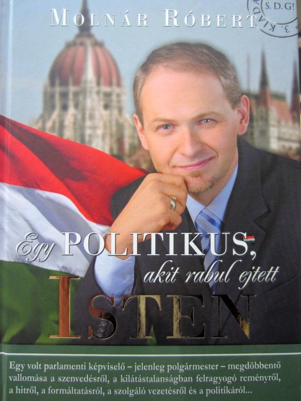 A könyvben az egykori parlamenti képviselő vallomását olvashatjuk arról, hogyan talált rá Isten