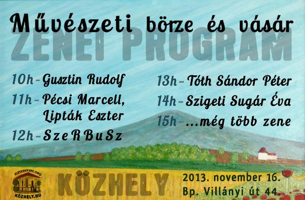 A Közhely Művészeti Börze és Vásár zenei programja
