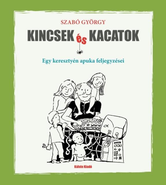 Szabó György Kincsek és kacatok