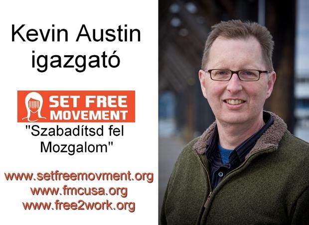Kevin Austin, a Szabadítsd fel Mozgalom vezetője